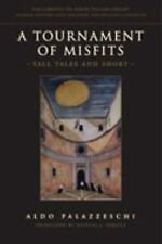A Tournament of Misfits: Tall Tales and Short (Lorenzo Da Ponte Italian Library)