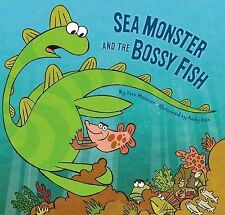 Sea Monster and the Bossy Fish, New, Messner, Kate Book