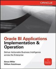 Oracle Business Intelligence Applications : Deliver Value Through Rapid...