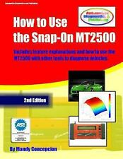 How to Use the Snap-On MT2500 : (an Automotive Equipment Usage Series) by...