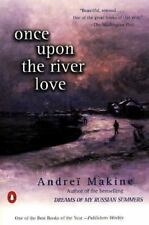 Once upon the River Love, Makine, Andrei, 0140283625, Book, Good