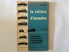 LA VOITURE D'OCCASION COMMENT CHOISIR EXAMINER ACQUERIR 1961 GUERBER ILLUSTRE