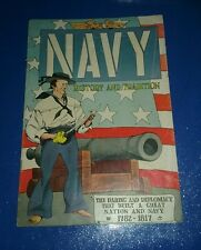 Navy HIstory and Tradition 1782-1817 (1958) army military air force comics lot