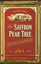 The Saffron Pear Tree : And Other Kitchen Memories by Zuretha Roos (2006,...