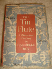 The Tin Flute by Gabrielle Roy - HC/DJ, BCE - 1947