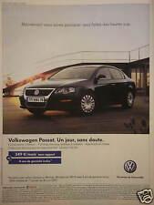 PUBLICITÉ 2007 VOLKSWAGEN PASSAT UN JOUR SANS DOUTE - ADVERTISING
