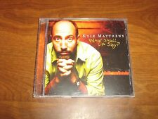 Kyle Matthews WHAT SHALL WE SAY? 2006 CD