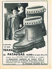 PUBLICITE  1954   PATAUGAS   la 1/2 botte  TEXAS