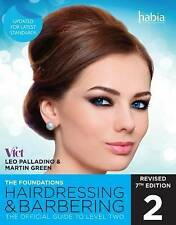 Hairdressing & Barbering The Foundations Official Guide to Level 2 : Palladino