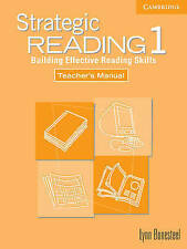 Strategic Reading 1 Teacher's manual: Building Effective Reading Skills: Level 1