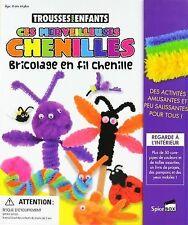 Ces Merveilleuses Chenilles: Bricolage en fil chenille (Trousses Pour Enfants) (