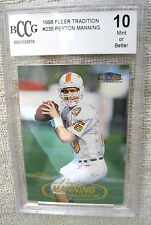 Peyton Manning RC 1998 Fleer Traditional Rookie Card#235 Beckett Graded BCCG10!!