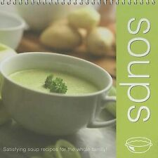 Soups: Satisfying Soup Recipes for the Whole Family Graham, Oakley Very Good Boo