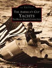 Images of America: The America's Cup Yachts : The Rhode Island Connection by...