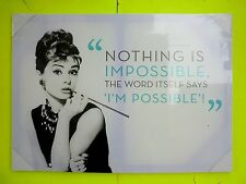 AUDREY HEPBURN Nothing is Impossible Leinwand Bild OVP 50 x 70cm