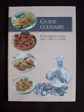 Guide culinaire - Four micro-ondes avec grill et Crisp
