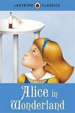 Ladybird Classics: Alice in Wonderland by Ladybird (2015, Hardcover)