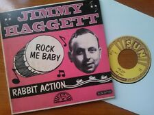 SUN ROCKABILLY 45 RE- JIMMY HAGGETT - RABBIT ACTION - LEGAL CHARLY ISSUE LISTEN!
