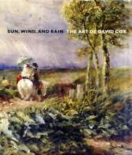 Sun, Wind, and Rain: The Art of David Cox (Yale Center for British Art-ExLibrary