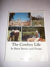 "The Cowboy Life In Short Stories and Poems J'Wayne ""Mac"" McArthur 1986 B222"