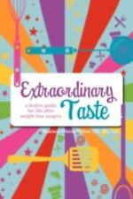 Extraordinary Taste: A Festive Guide For Life After Weight Loss Surgery, Owens-M