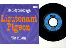"LIEUTENANT PIGEON.MOULDY OLD DOUGH / THE VILLAIN.DUTCH ORIG 7"" & PIC/SL.EX"