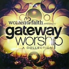 Women of Faith Presents Gateway Worship A Collection 2013 Capitol CD praise
