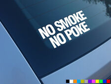 NO SMOKE NO POKE FUNNY CAR STICKER DECAL DIESEL DERV TDI BOOST ASTRA 306 206 JDM