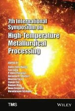 7th International Symposium on High Temperature Metallurgical Processing, Jiann&