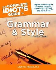 The Complete Idiot's Guide to Grammar and Style by Laurie Rozakis , Paperback