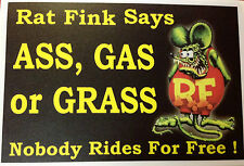 RAT ROD HOT ROD STICKER  ASS, GAS, OR GRASS NOBODY RIDES FOR FREE