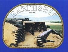 Earthship : How to Build Your Own Vol. 1 by Michael E. Reynolds (1990,...