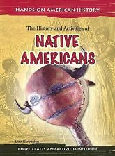 The History and Activities of Native Americans (Hands-on American History)