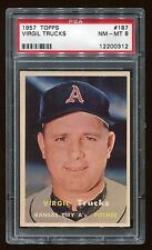 1957 Topps #187 Virgil Trucks *Athletics* PSA 8 NM-MT Cert #12200312