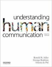 Understanding Human Communication by George Rodman, Athena du Pré and Ronald...