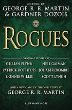 Rogues edited by George R.R. Martin & Gardner Dozois...New Hardcover