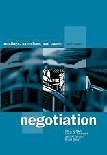 Negotiation : Readings, Exercises, and Cases by Bruce Barry, David M....