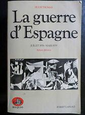 La guerre d'Espagne juillet 1936 - mars 1939, Bouquins 1985