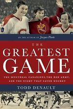 Denault, Todd  The Greatest Game  CDN HCDJ 1st/1st VG+