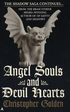 Shadow saga #2: angel souls and devil hearts Golden, Christopher Mass Market Pa
