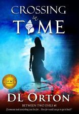 Crossing In Time by D. L. Orton (Signed paperback)