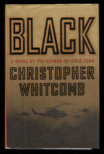 2004 Book, Black: A Novel, Christopher Whitcomb, Signed/Inscribed by Author, 1st