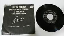 "EVITA JULIE COVINGTON DON´T CRY FOR ME ARGENTINA SINGLE 7"" VINYL SPANISH EDITION"