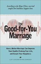 The Good-for-You Marriage: How being married can improve your health-ExLibrary