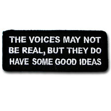 The Voices May Not Patch Iron on Saying Text Biker Motorcycle Badge Sew Race