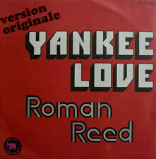 "7"" 1972 FRENCH PRESS RARE MINT-! ROMAN REED Yankee Love"