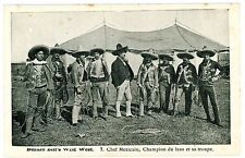 France-BUFFALO BILLS WILD WEST-CHAMPION LAZO & CHEF MEXICAN-Postcard Cowboy
