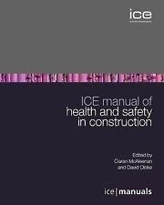 ICE Manual of Health and Safety in Construction by ICE Publishing (Hardback,...