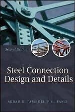 Handbook of Steel Connection Design and Details by Akbar R. Tamboli...