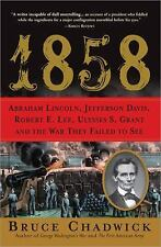 1858: Abraham Lincoln, Jefferson Davis, Robert E. Lee, Ulysses S. Gran-ExLibrary